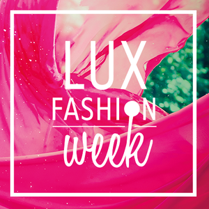 Lux fashion Week : Grand casting